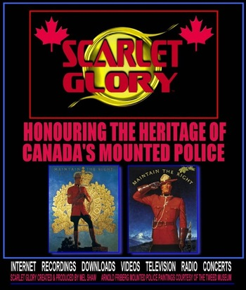 Scarlet Glory - Canadian Mounties Tribute